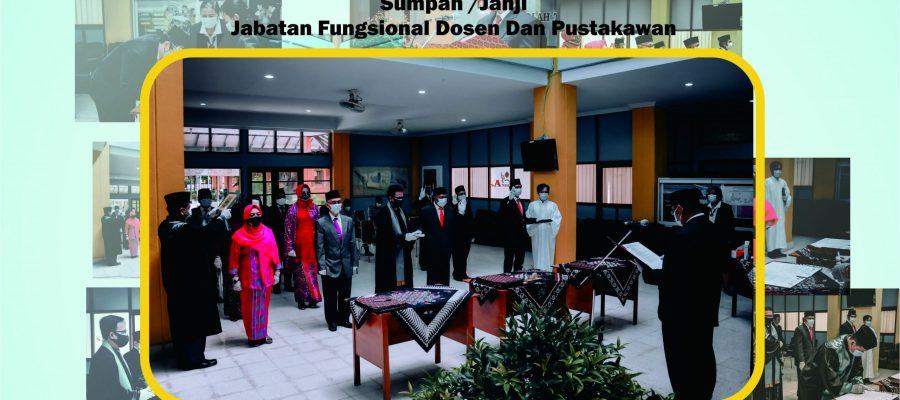 Pelantikan dan pengambilan Sumpah/Janji jabatan Fungsional Dosen Dan Pustakawan.